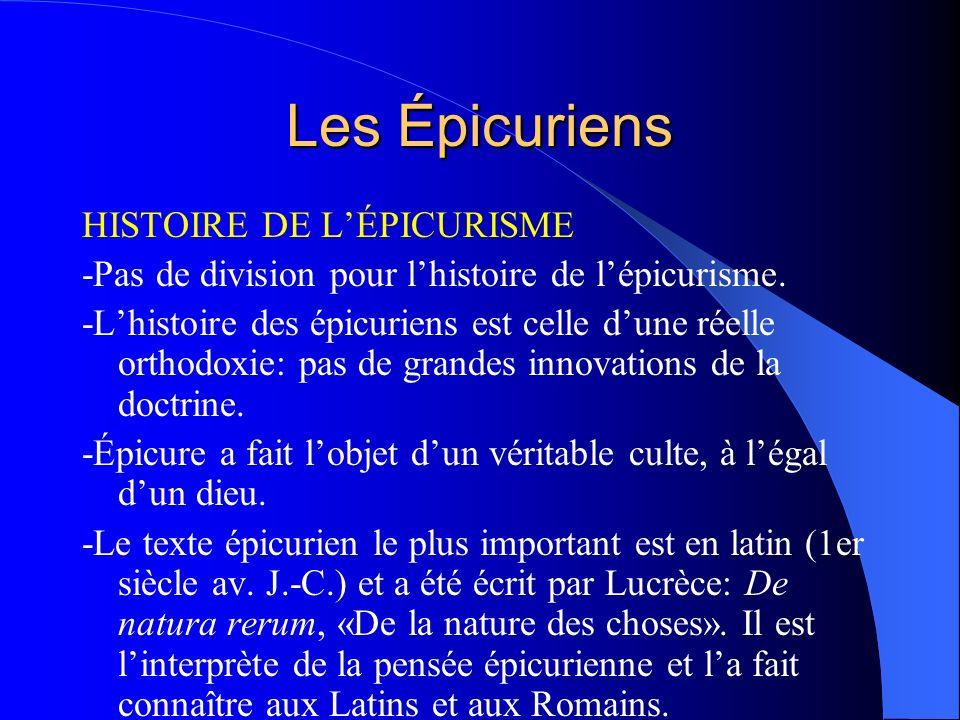 Les Épicuriens HISTOIRE DE L'ÉPICURISME