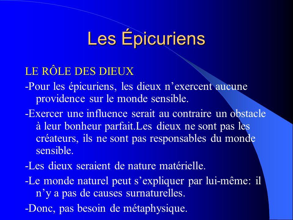 Les Épicuriens LE RÔLE DES DIEUX