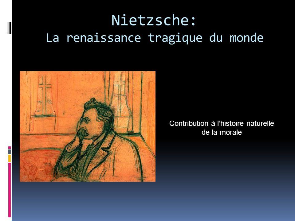 Nietzsche: La renaissance tragique du monde