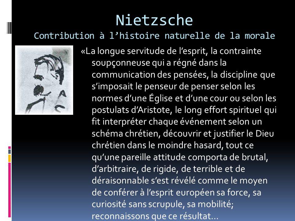 Nietzsche Contribution à l'histoire naturelle de la morale