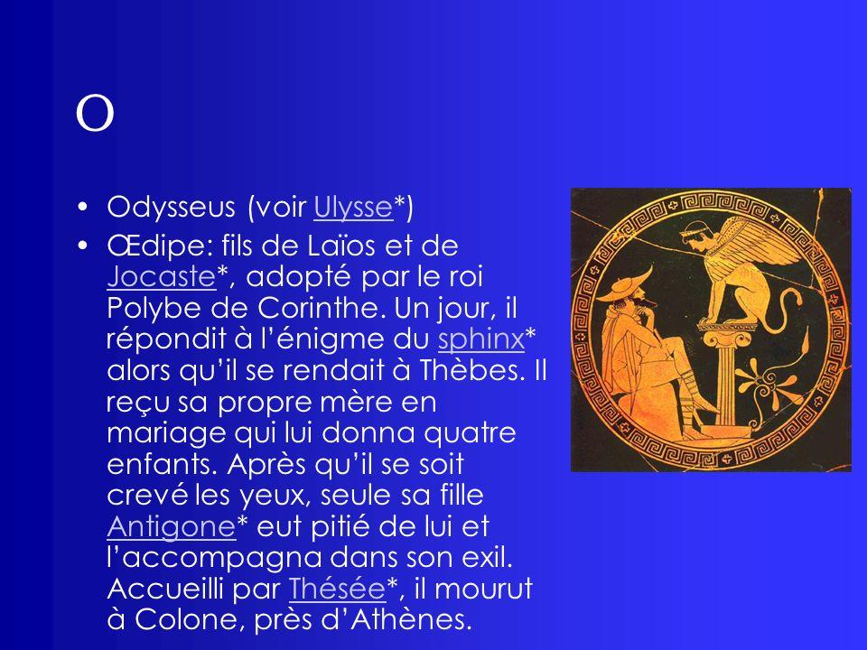 O Odysseus (voir Ulysse*)