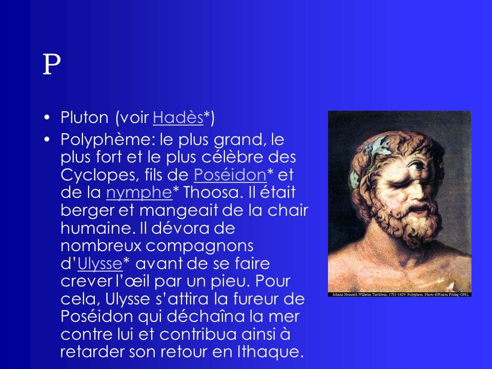 P Pluton (voir Hadès*)