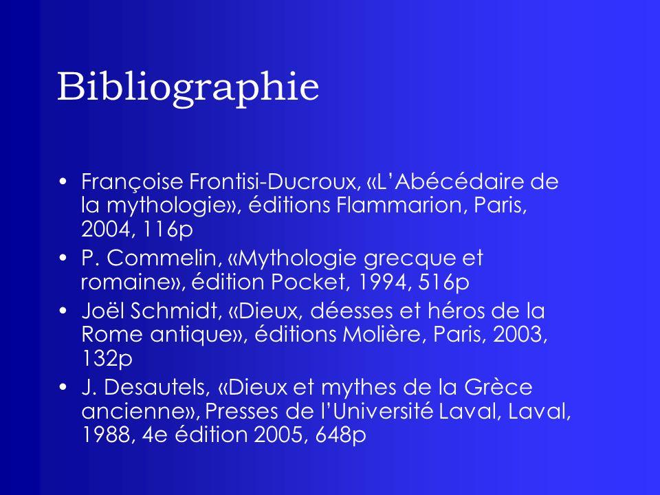 Bibliographie Françoise Frontisi-Ducroux, «L'Abécédaire de la mythologie», éditions Flammarion, Paris, 2004, 116p.