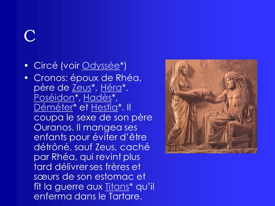 C Circé (voir Odyssée*)