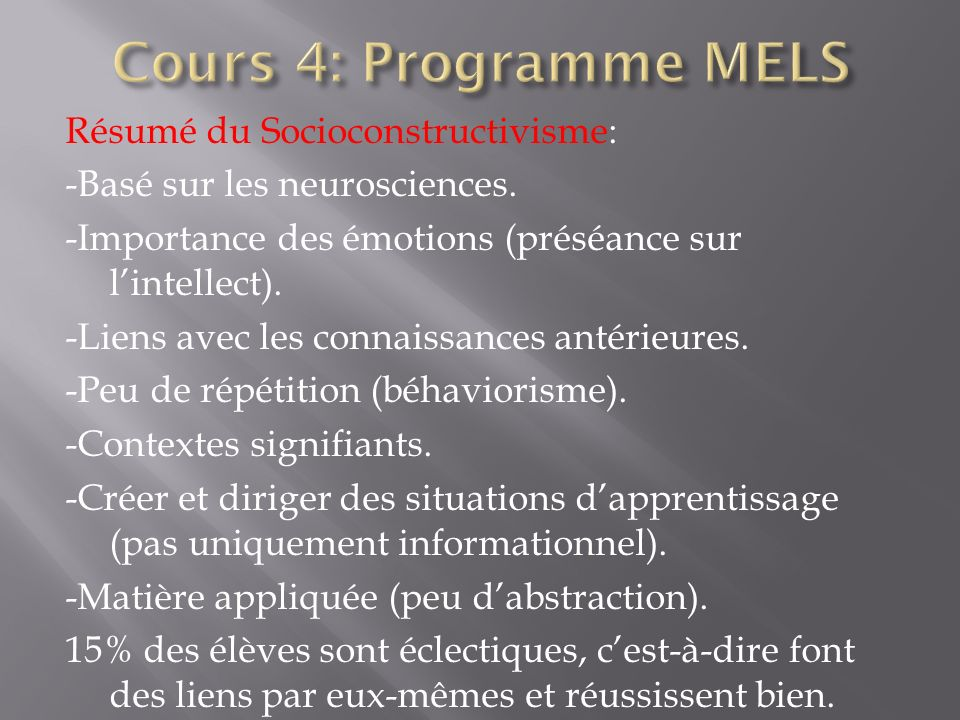 Cours 4: Programme MELS
