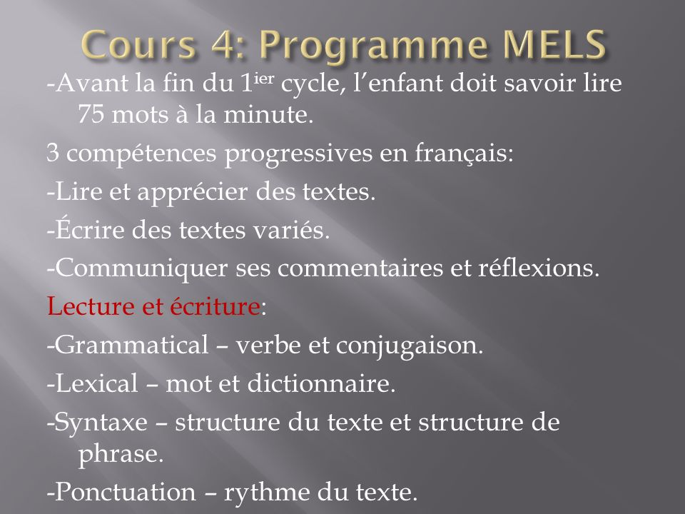 Cours 4: Programme MELS
