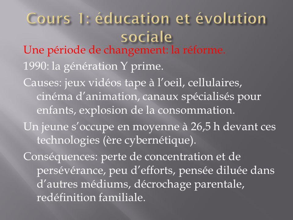 Cours 1: éducation et évolution sociale