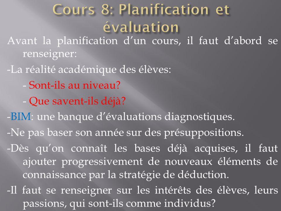 Cours 8: Planification et évaluation