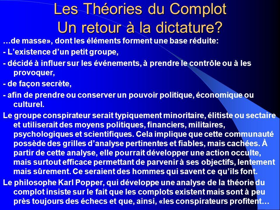 Les Théories du Complot Un retour à la dictature