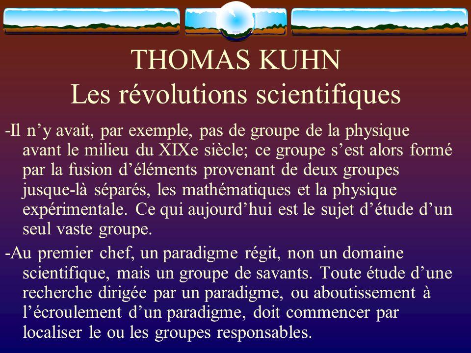 THOMAS KUHN Les révolutions scientifiques