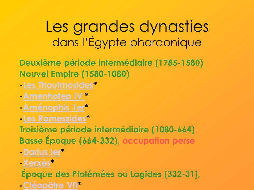 Les grandes dynasties dans l'Égypte pharaonique