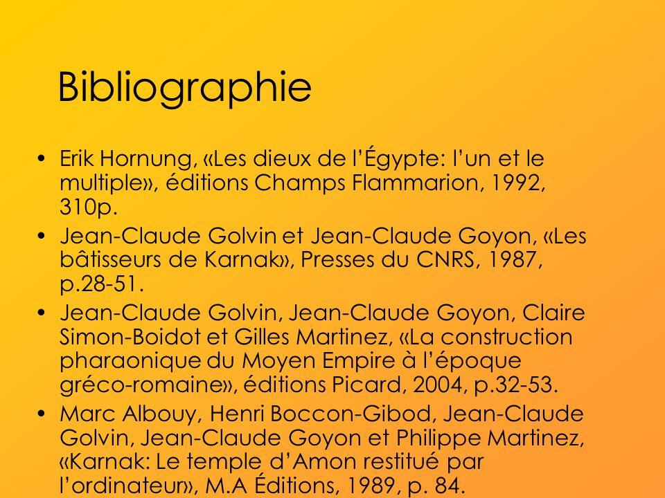 Bibliographie Erik Hornung, «Les dieux de l'Égypte: l'un et le multiple», éditions Champs Flammarion, 1992, 310p.