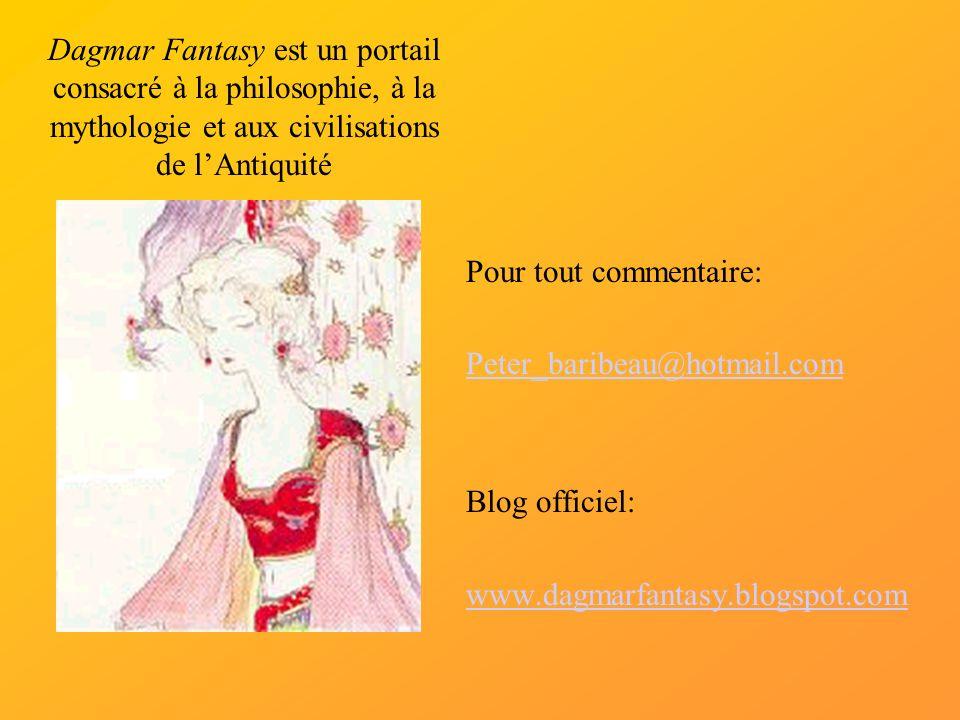 Dagmar Fantasy est un portail consacré à la philosophie, à la mythologie et aux civilisations de l'Antiquité