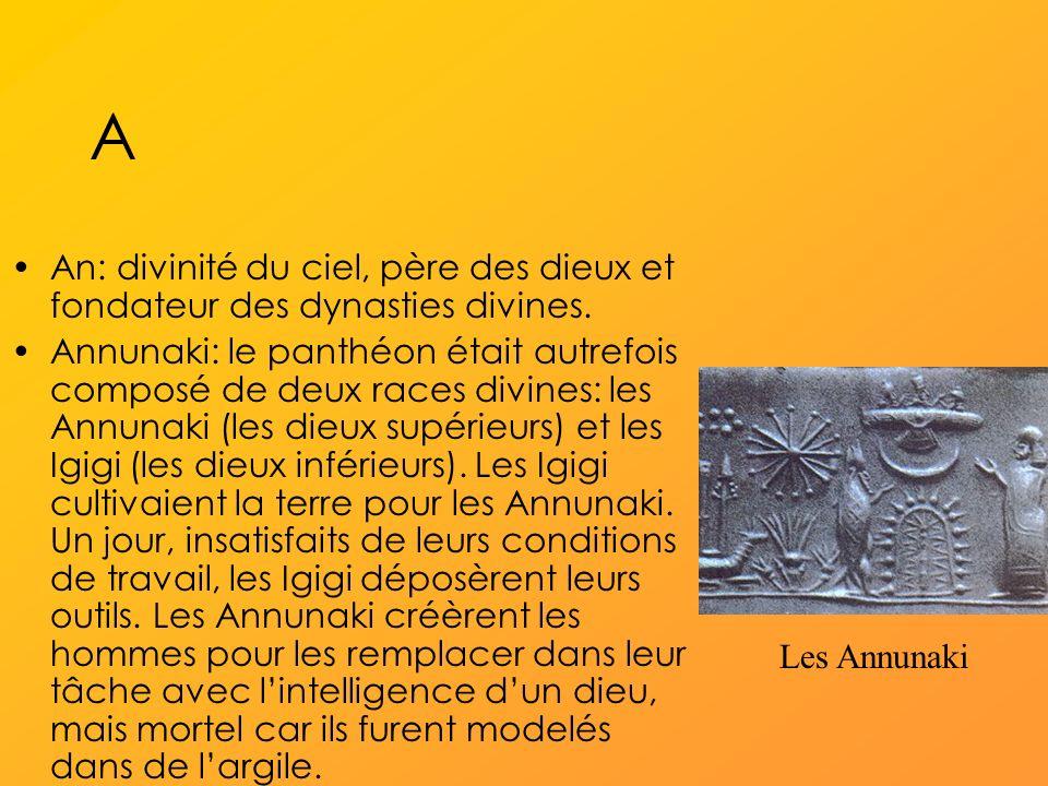 A An: divinité du ciel, père des dieux et fondateur des dynasties divines.