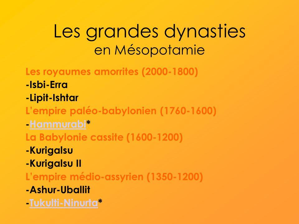 Les grandes dynasties en Mésopotamie