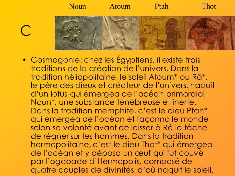 Noun Atoum Ptah Thot C.