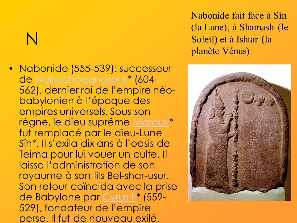 Nabonide fait face à Sîn (la Lune), à Shamash (le Soleil) et à Ishtar (la planète Vénus)