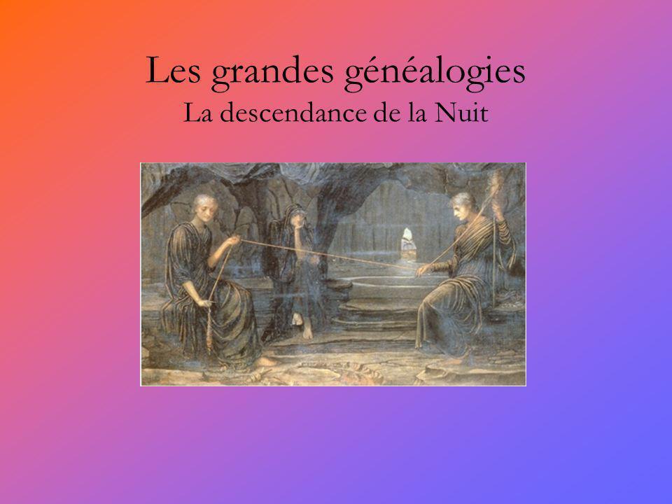 Les grandes généalogies La descendance de la Nuit