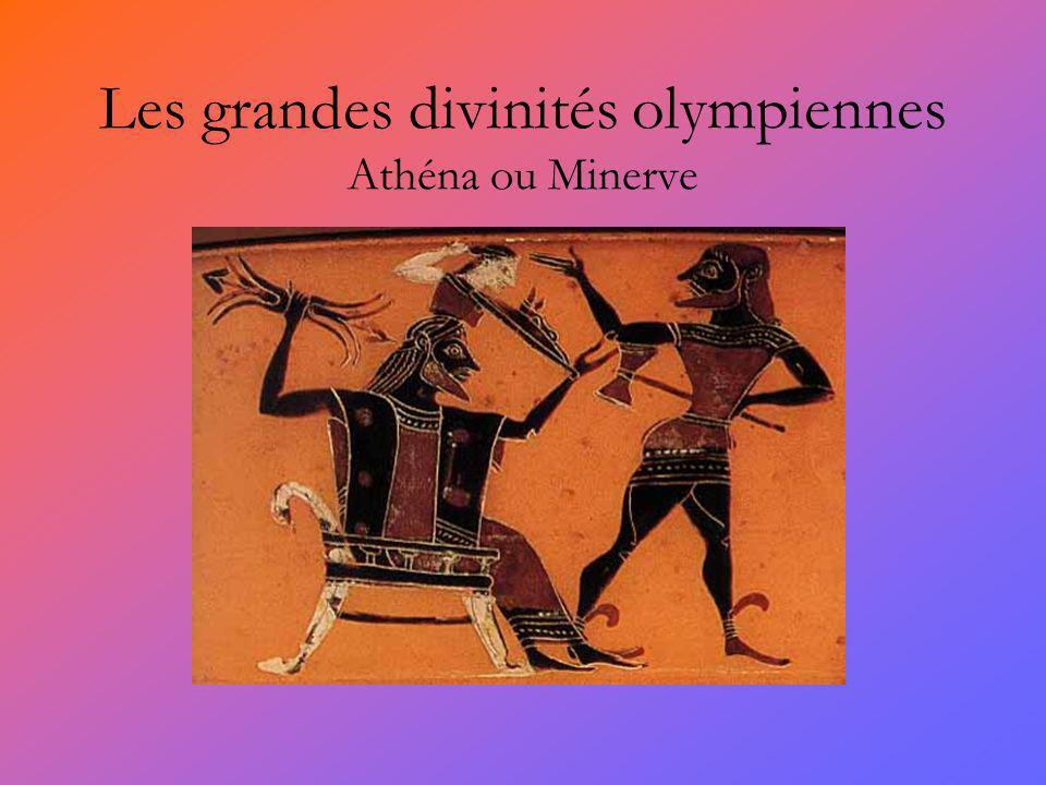 Les grandes divinités olympiennes Athéna ou Minerve