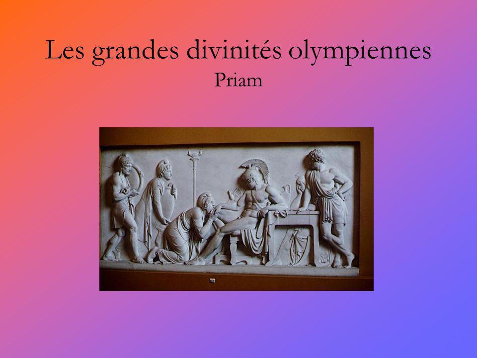 Les grandes divinités olympiennes Priam