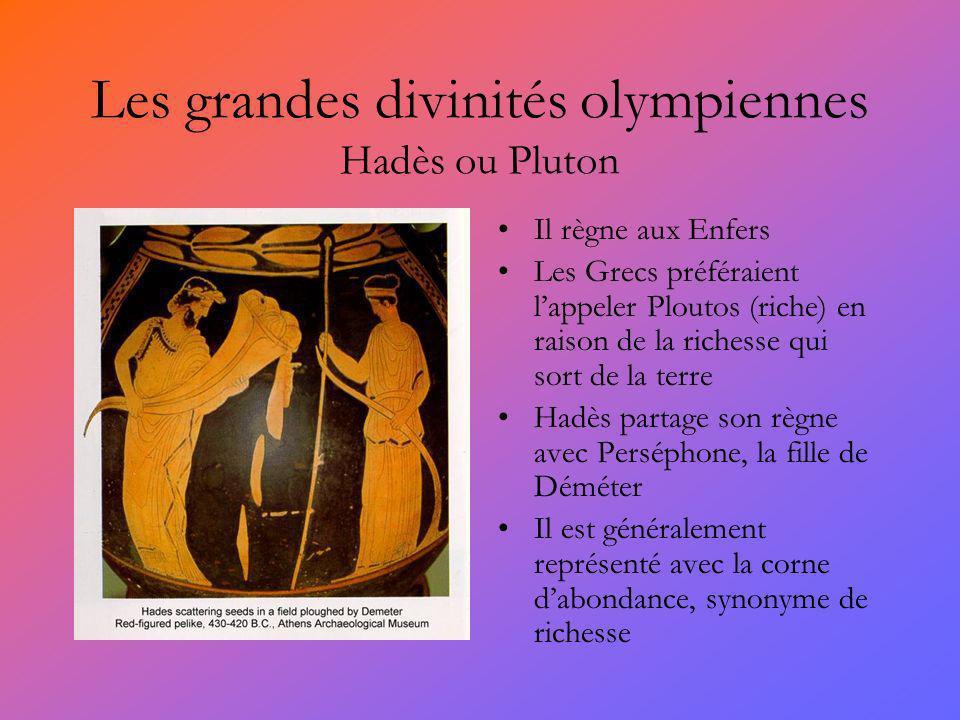 Les grandes divinités olympiennes Hadès ou Pluton