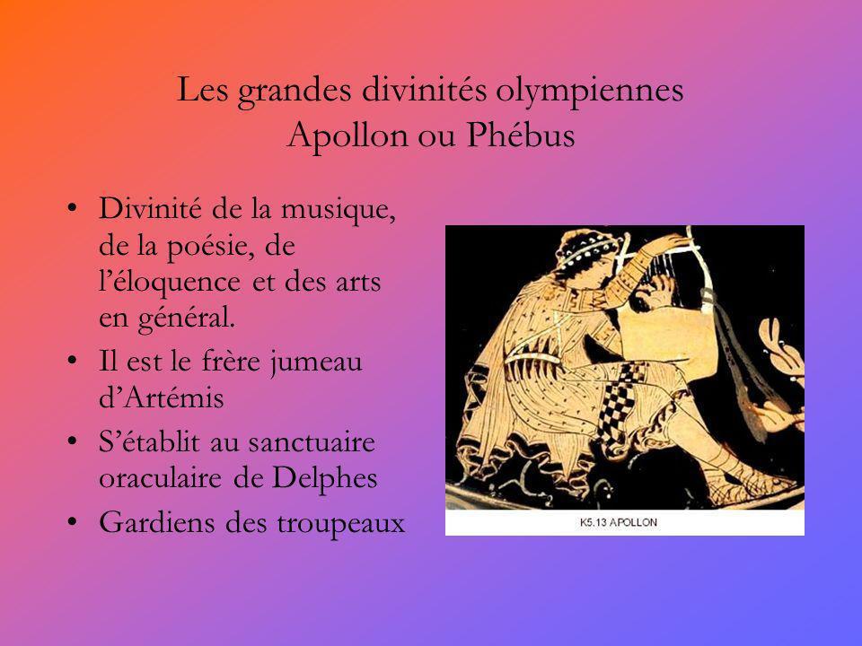 Les grandes divinités olympiennes Apollon ou Phébus