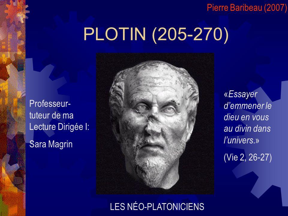 PLOTIN (205-270) Pierre Baribeau (2007)