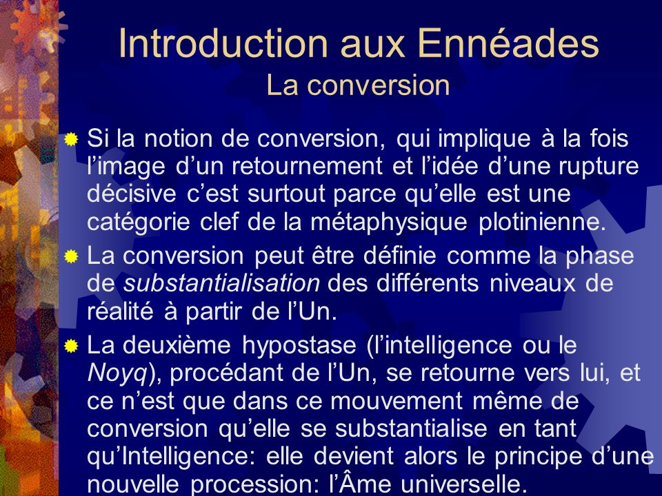 Introduction aux Ennéades La conversion