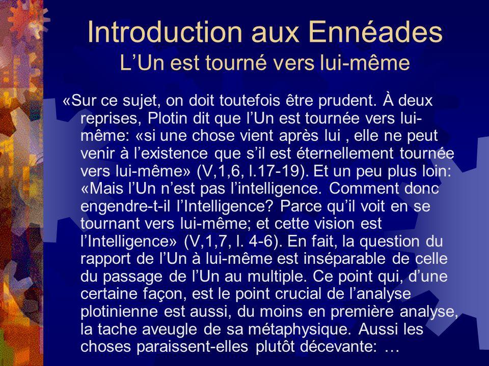 Introduction aux Ennéades L'Un est tourné vers lui-même
