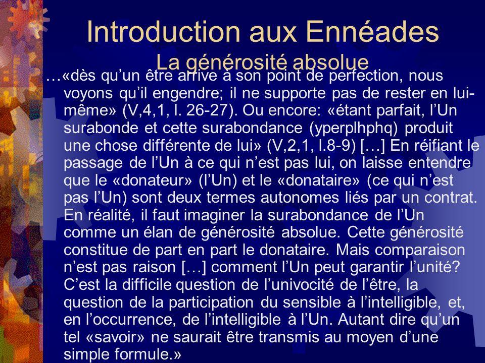 Introduction aux Ennéades La générosité absolue
