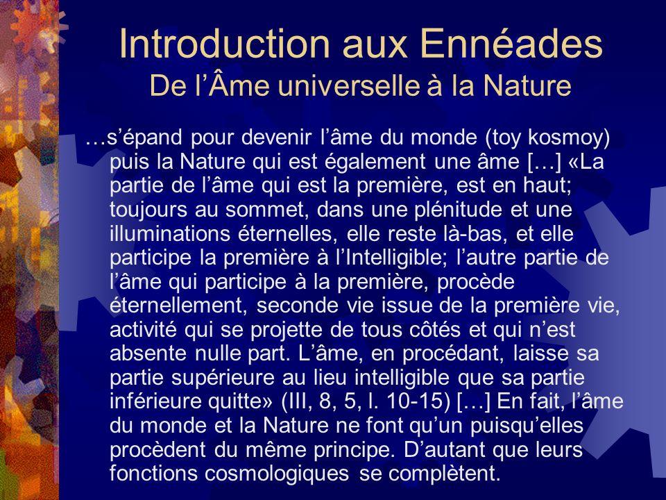 Introduction aux Ennéades De l'Âme universelle à la Nature