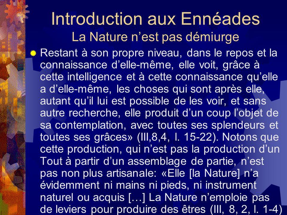 Introduction aux Ennéades La Nature n'est pas démiurge