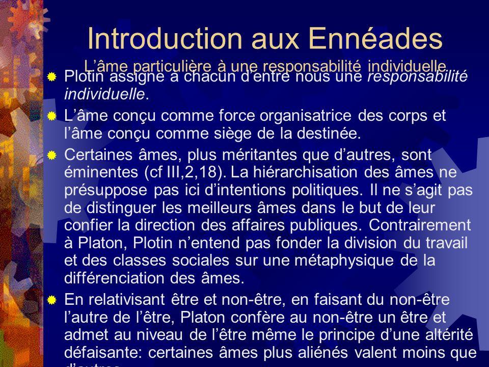 Introduction aux Ennéades L'âme particulière à une responsabilité individuelle