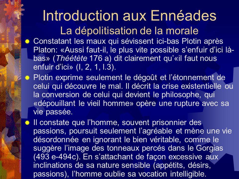 Introduction aux Ennéades La dépolitisation de la morale