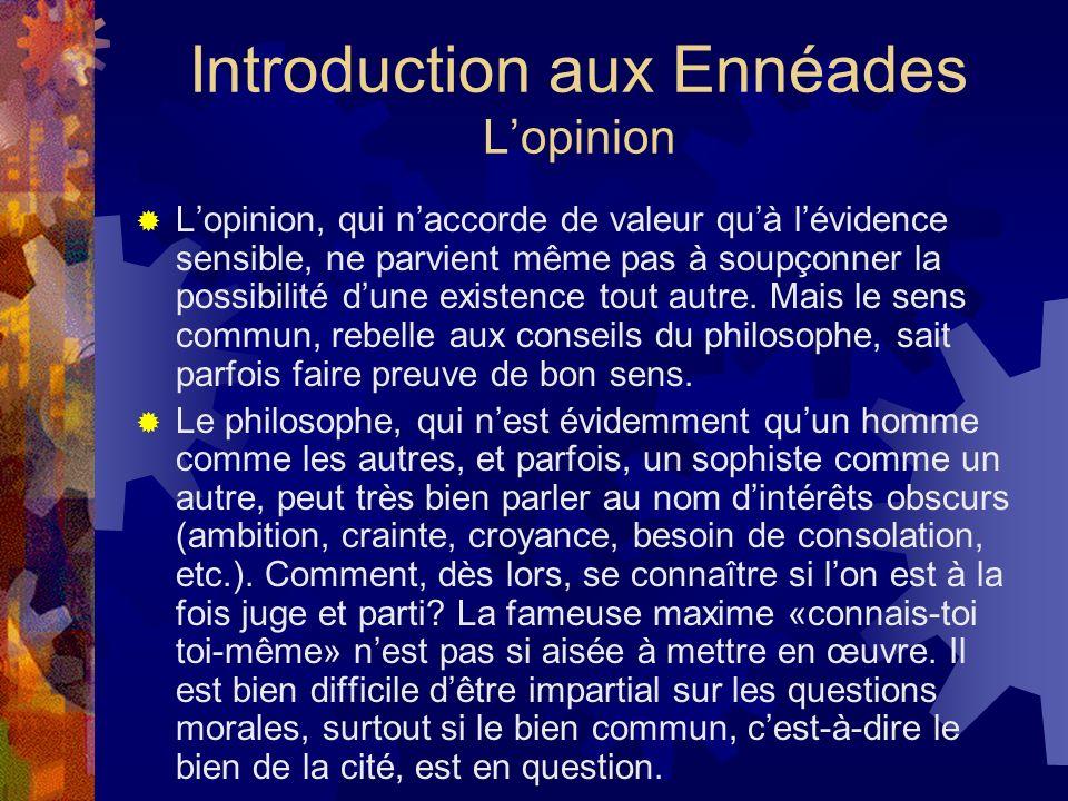 Introduction aux Ennéades L'opinion