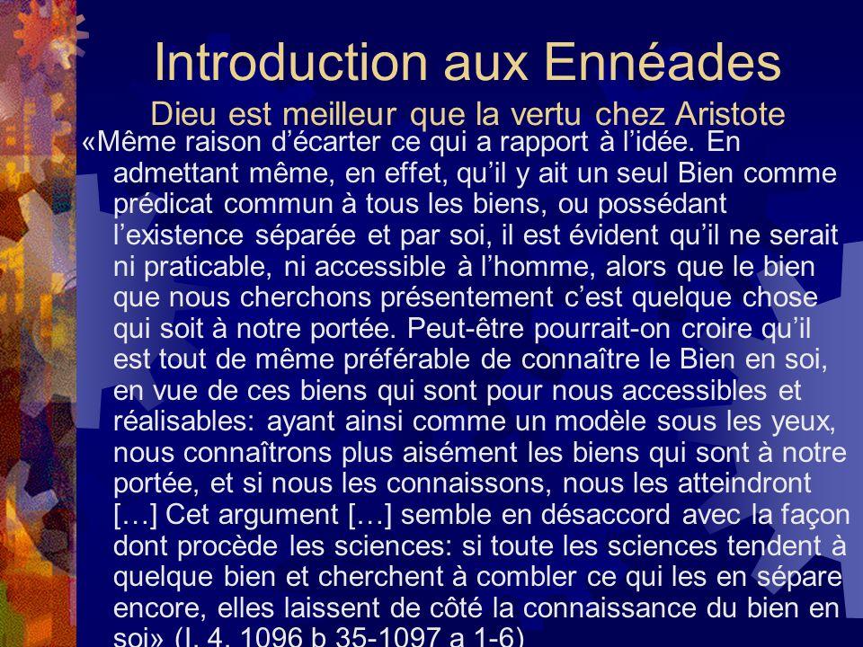 Introduction aux Ennéades Dieu est meilleur que la vertu chez Aristote