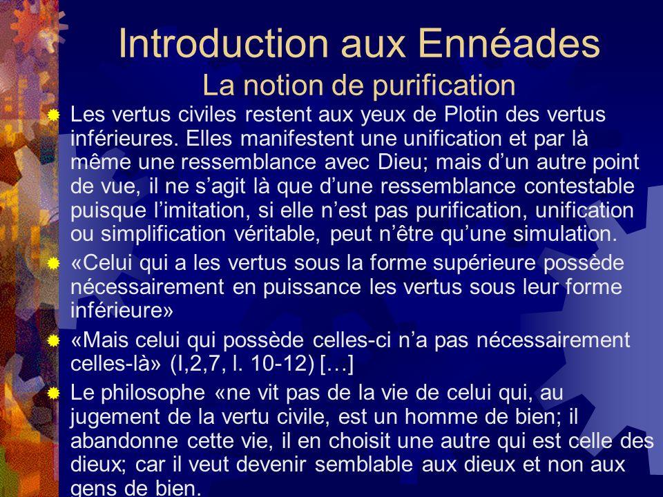 Introduction aux Ennéades La notion de purification