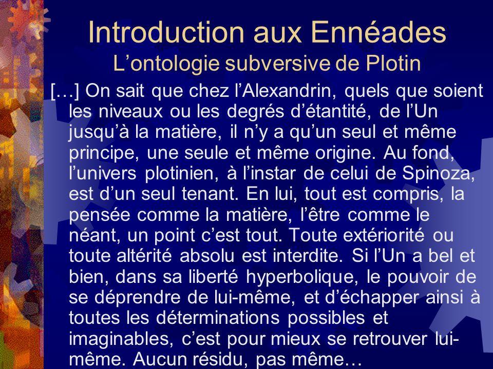 Introduction aux Ennéades L'ontologie subversive de Plotin