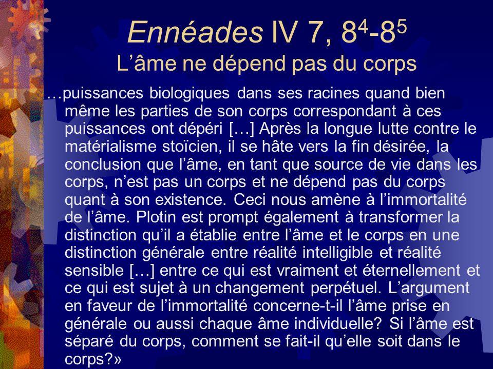 Ennéades IV 7, 84-85 L'âme ne dépend pas du corps