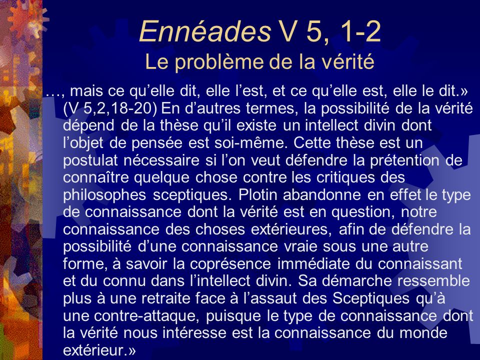 Ennéades V 5, 1-2 Le problème de la vérité