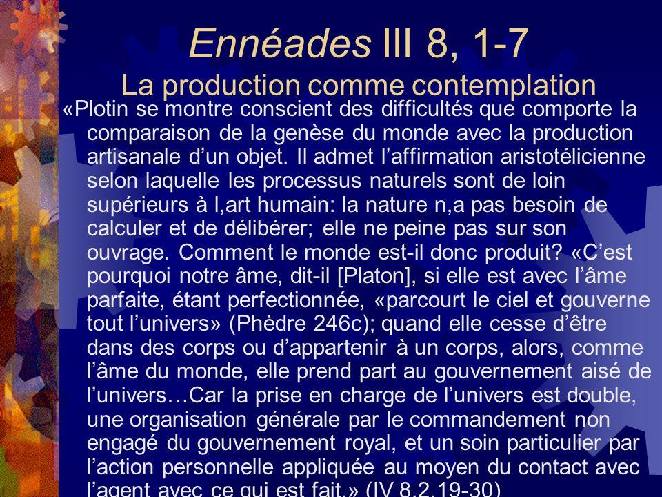 Ennéades III 8, 1-7 La production comme contemplation
