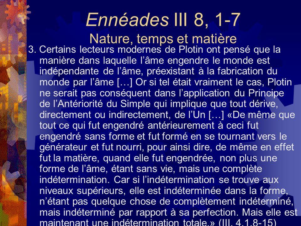 Ennéades III 8, 1-7 Nature, temps et matière