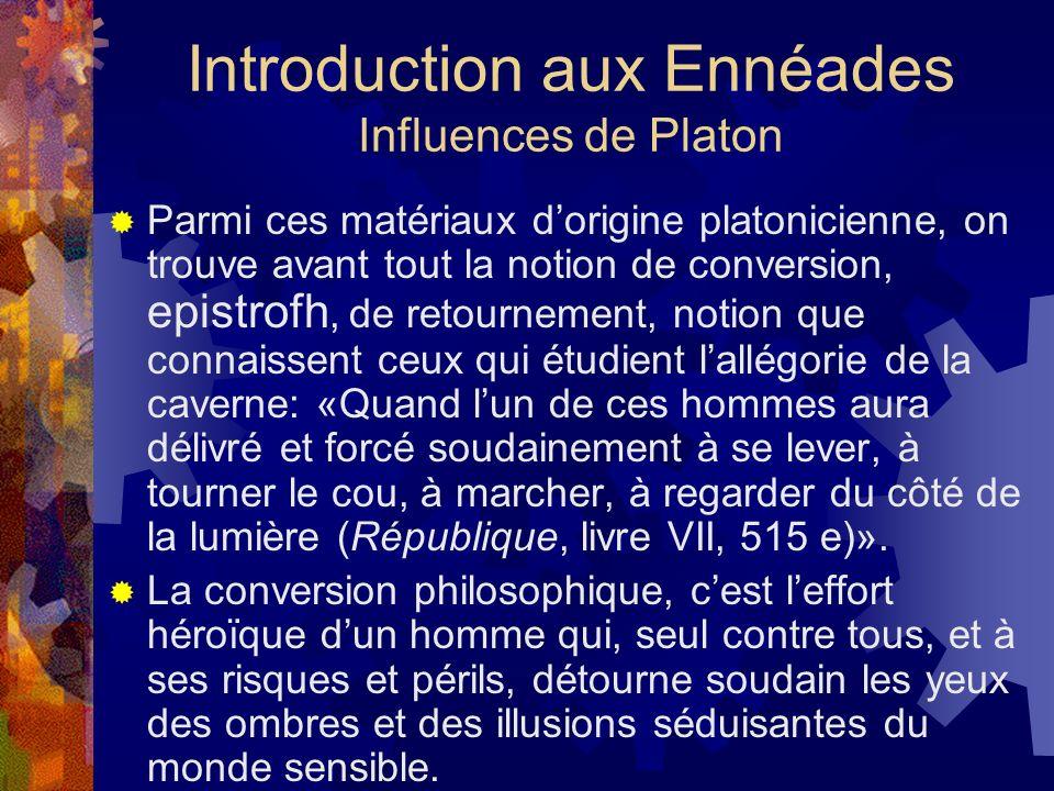 Introduction aux Ennéades Influences de Platon