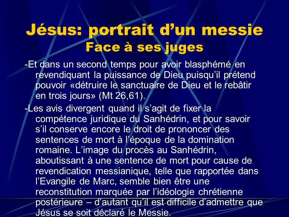 Jésus: portrait d'un messie Face à ses juges