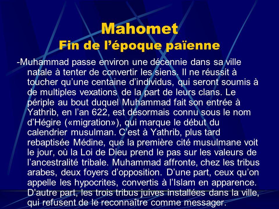 Mahomet Fin de l'époque païenne