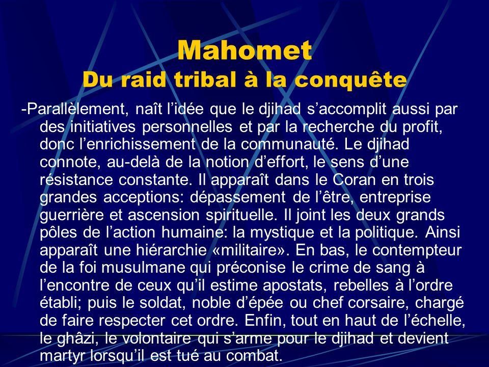 Mahomet Du raid tribal à la conquête