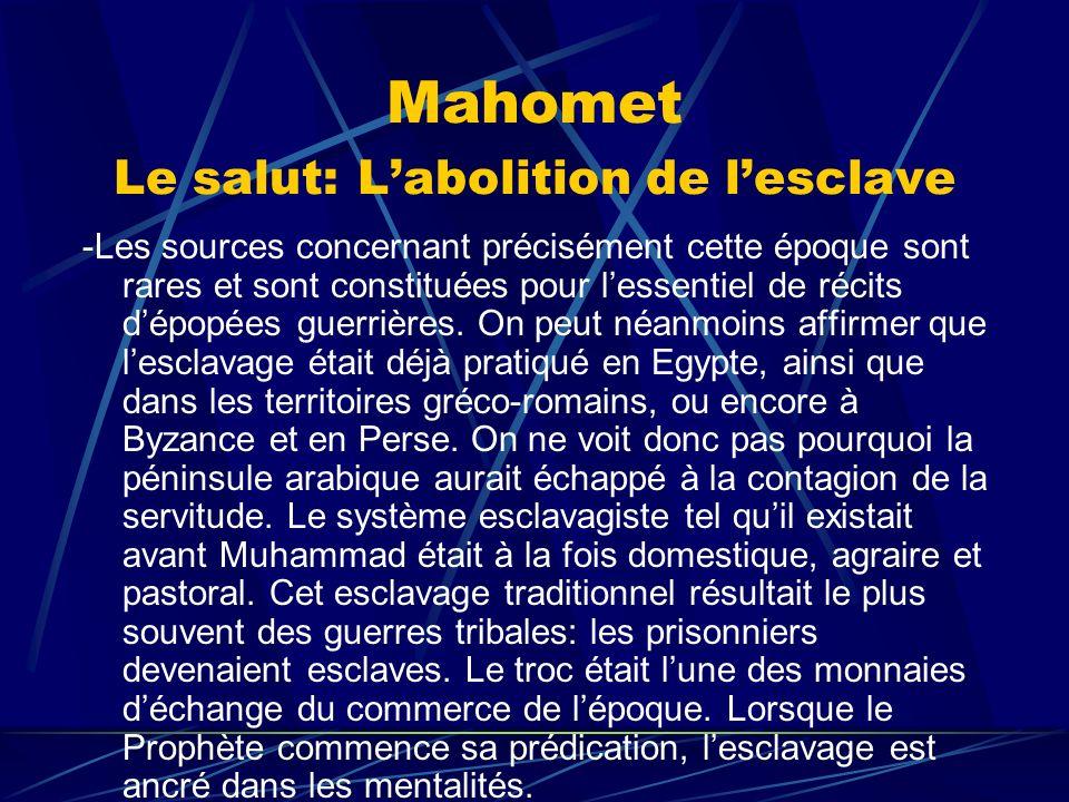 Mahomet Le salut: L'abolition de l'esclave