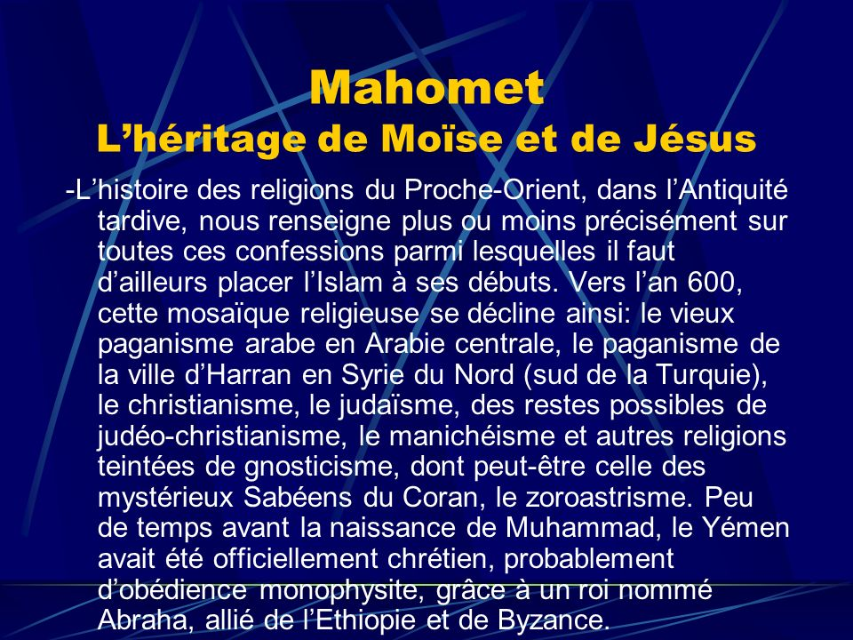 Mahomet L'héritage de Moïse et de Jésus
