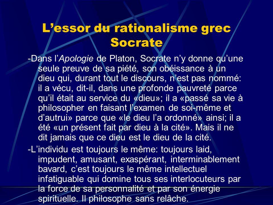 L'essor du rationalisme grec Socrate