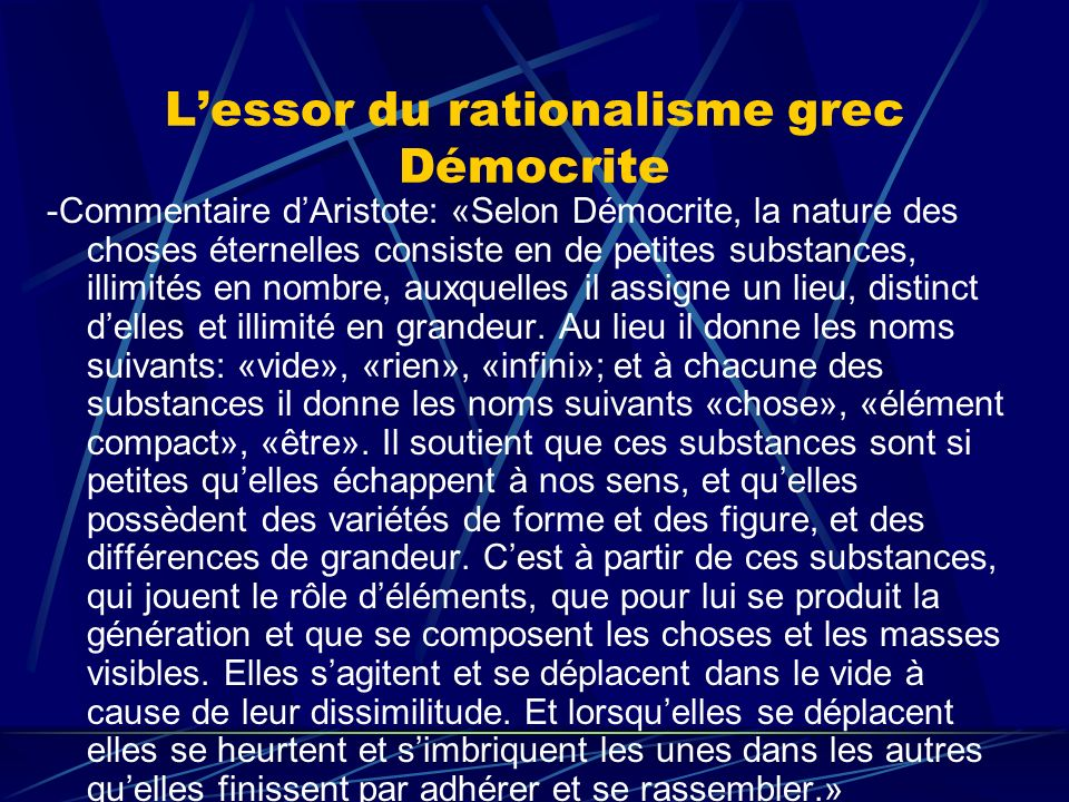 L'essor du rationalisme grec Démocrite